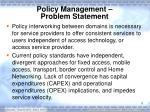 policy management problem statement