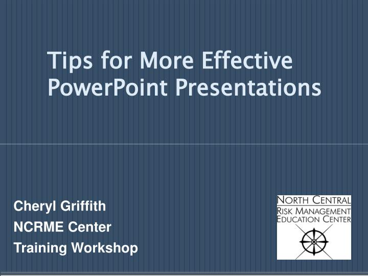 tips for more effective powerpoint presentations n.
