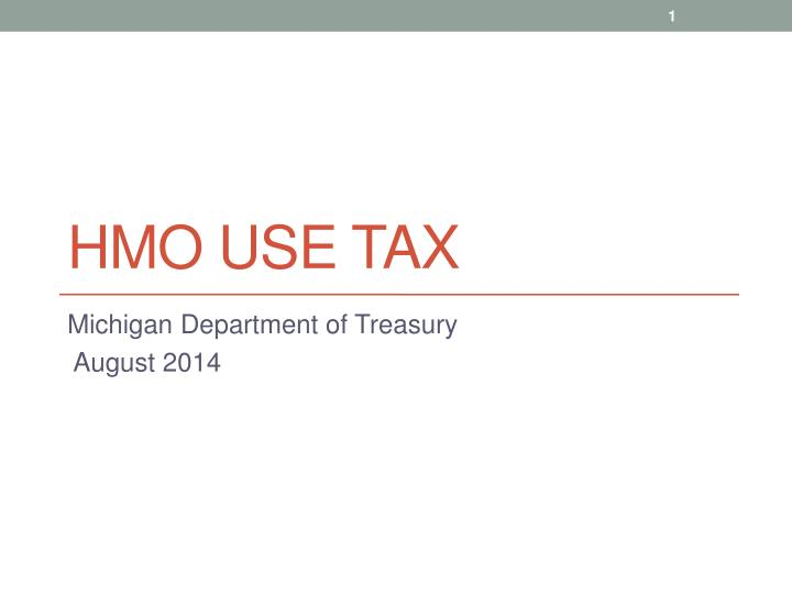 hmo use tax