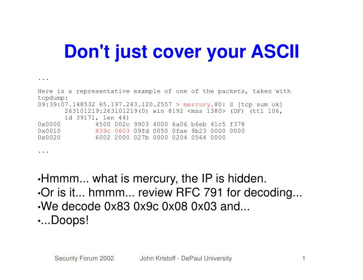 Don't just cover your ASCII