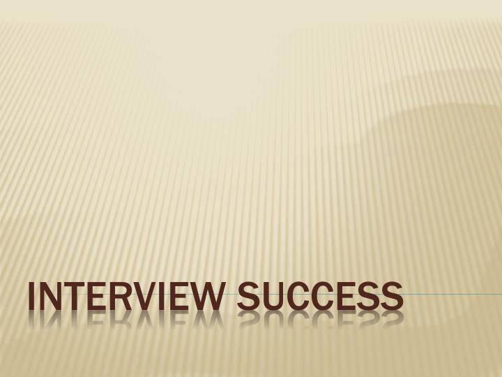 interview success n.