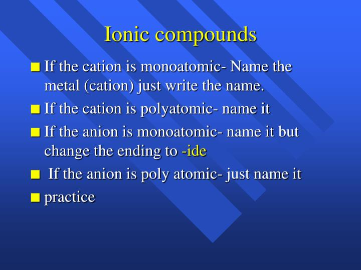Ionic compounds