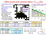 hera events with isolated lepton p t miss ii