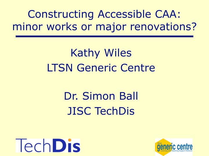 constructing accessible caa minor works or major renovations