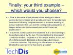 finally your third example which would you choose