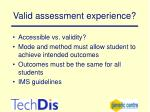 valid assessment experience