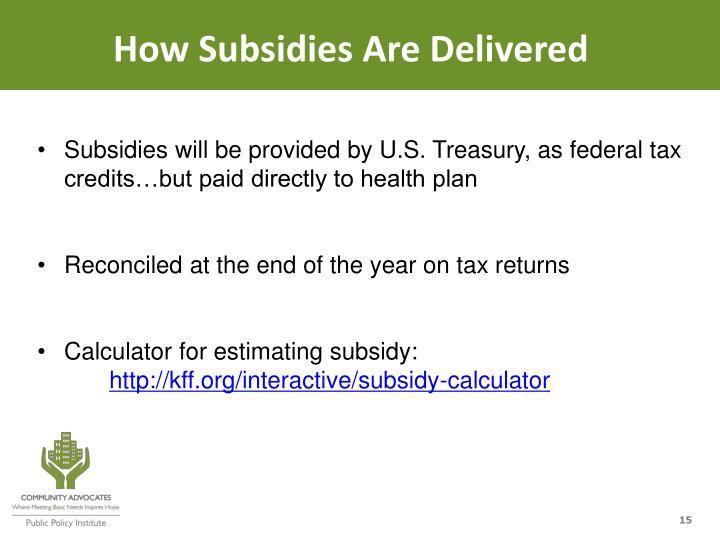 How Subsidies Are Delivered