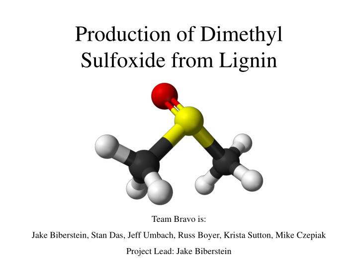 PPT - Production of Dimethyl Sulfoxide from Lignin PowerPoint