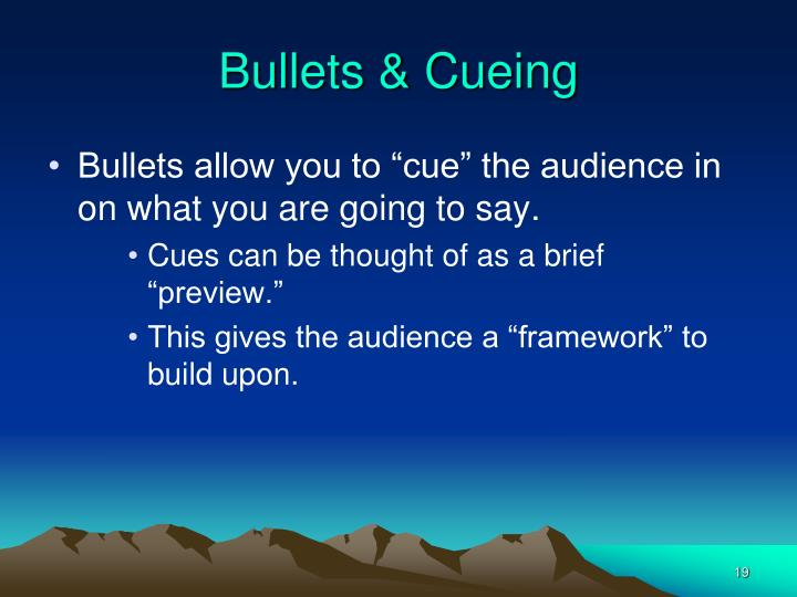 Bullets & Cueing
