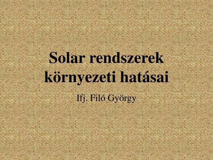 solar rendszerek k rnyezeti hat sai n.