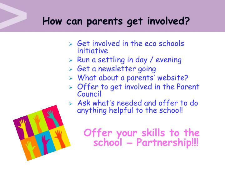 How can parents get involved?