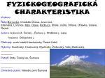 fyzickogeografick charakteristika