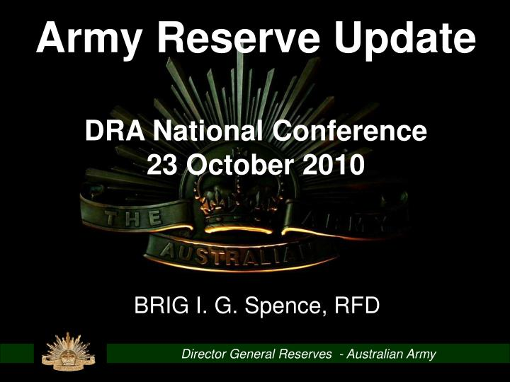Ppt director general reserves australian army powerpoint army reserve update toneelgroepblik Image collections