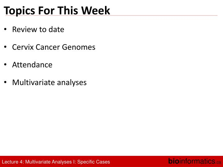 Topics For This Week