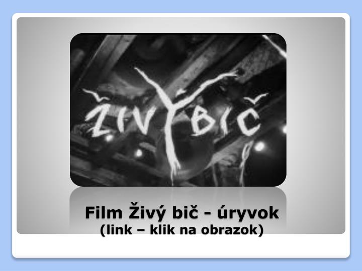 Film Živý bič - úryvok