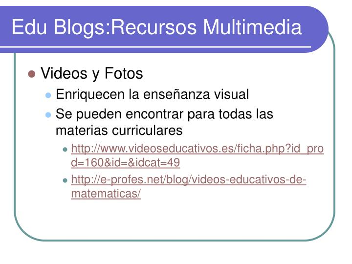 Edu Blogs:Recursos Multimedia