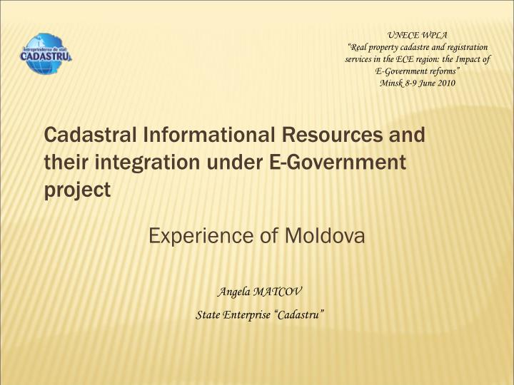 Cadastral informational resources and their integration under e government project