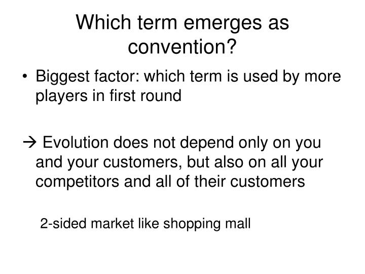 Which term emerges as convention?