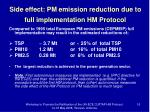 side effect pm emission reduction due to full implementation hm protocol