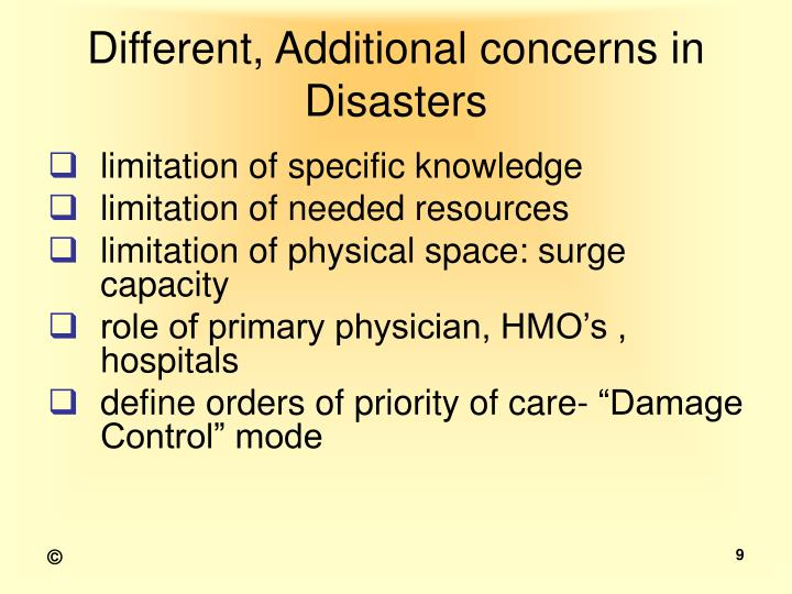 Different, Additional concerns in Disasters