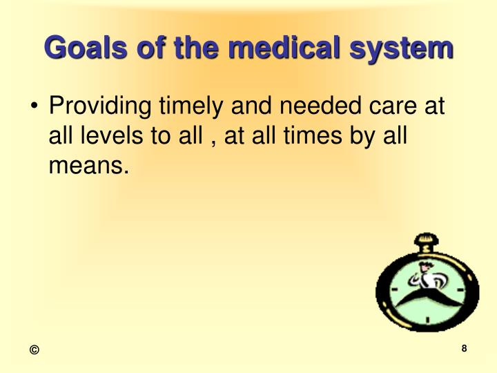 Goals of the medical system