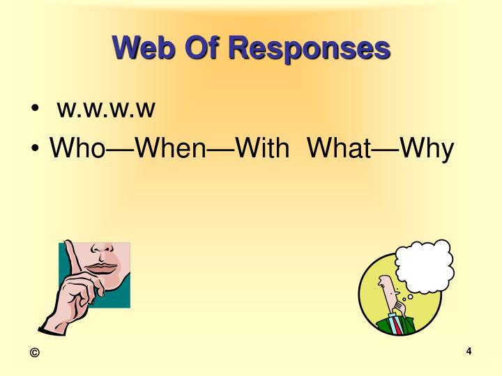 Web Of Responses