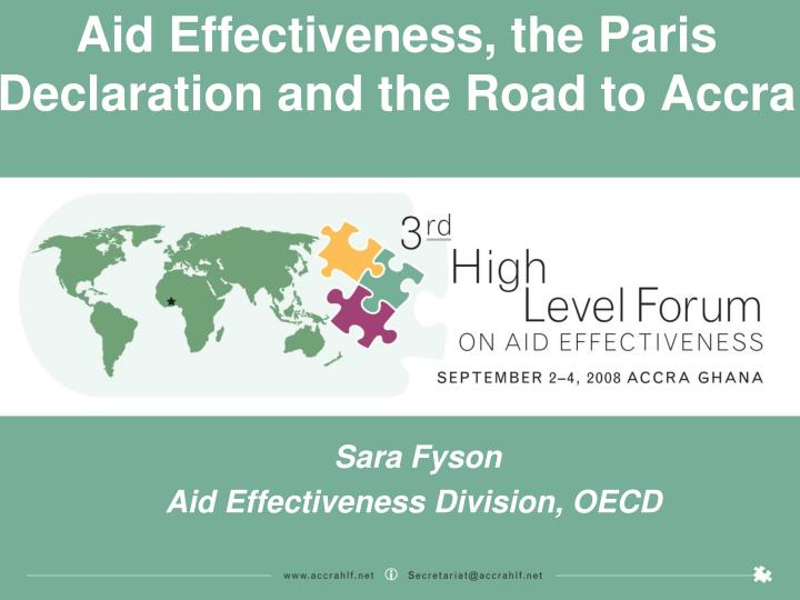 aid effectiveness the paris declaration and the road to accra n.