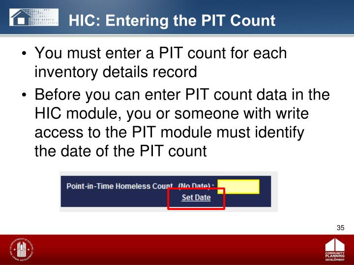 HIC: Entering the PIT Count