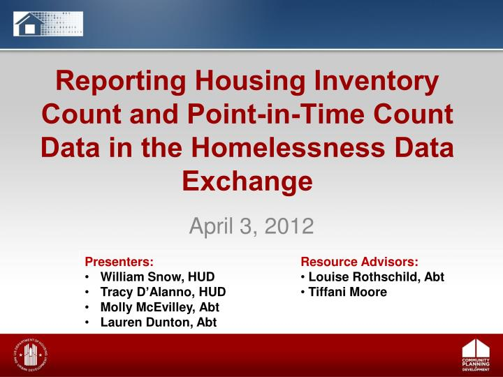 Reporting housing inventory count and point in time count data in the homelessness data exchange