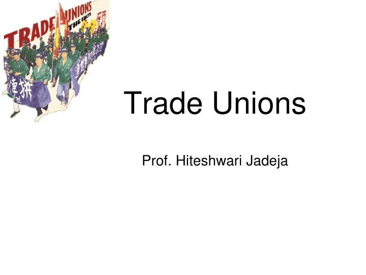 trade unions n.