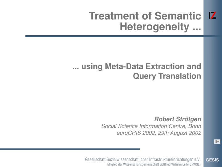 treatment of semantic heterogeneity n.