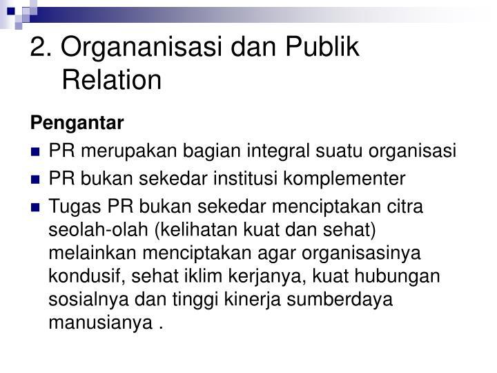 2 organanisasi dan publik relation n.