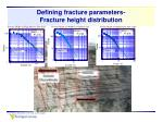 defining fracture parameters fracture height distribution