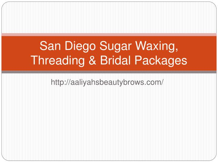 san diego sugar waxing threading bridal packages n.