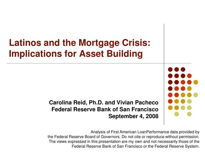 latinos and the mortgage crisis implications for asset building n.
