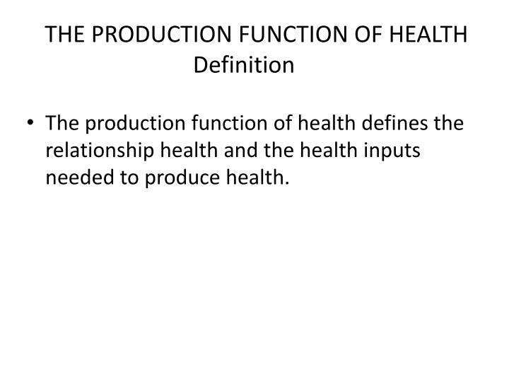 The production function of health definition