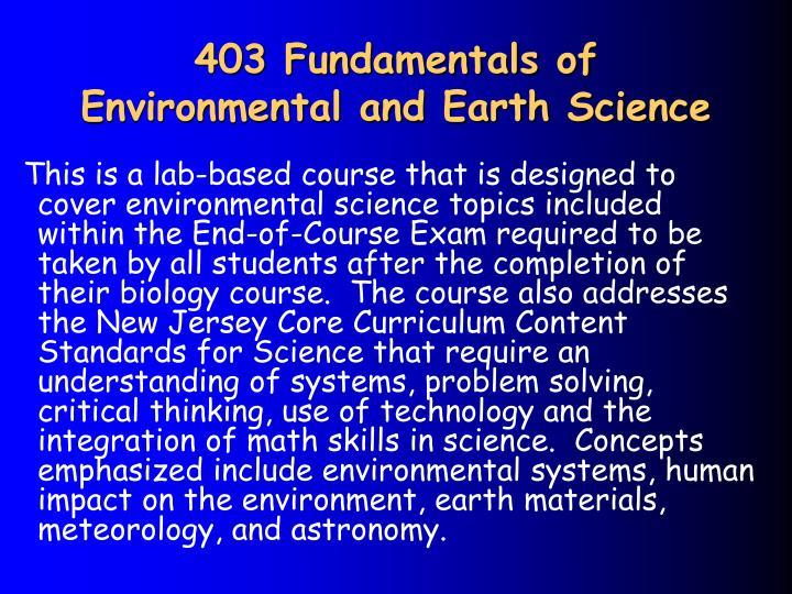 403 Fundamentals of Environmental and Earth Science
