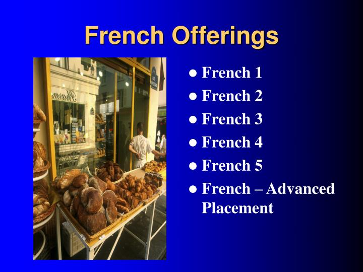 French Offerings