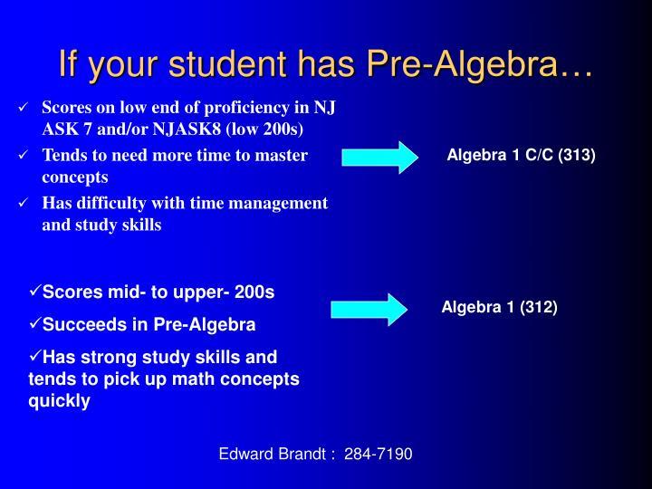 If your student has Pre-Algebra…