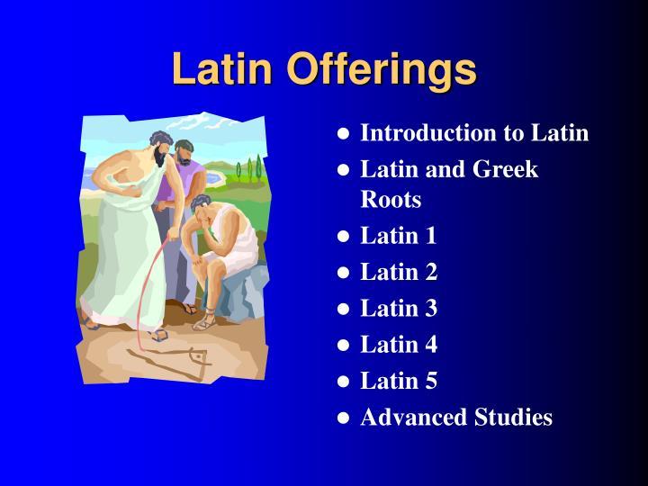 Latin Offerings