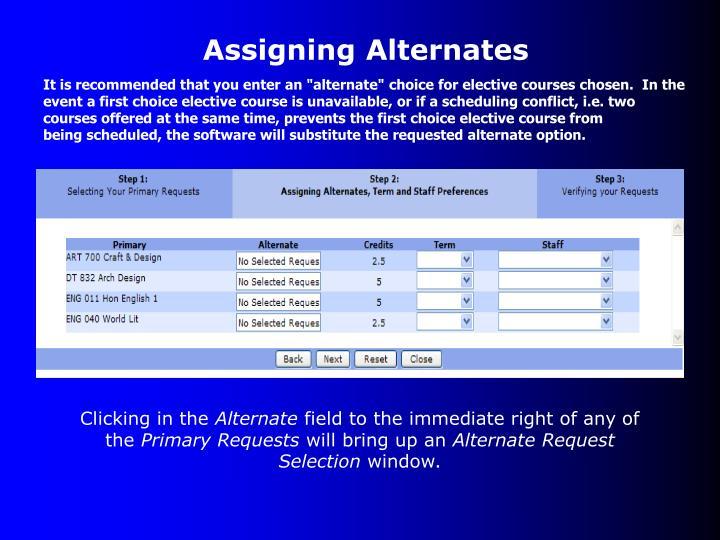 Assigning Alternates