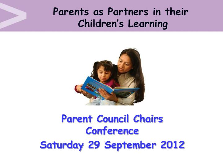 parent council chairs conference saturday 2 9 september 2012 n.