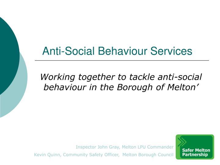 anti social behaviour services n.