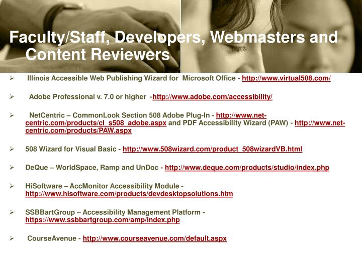 Faculty/Staff, Developers, Webmasters and Content Reviewers