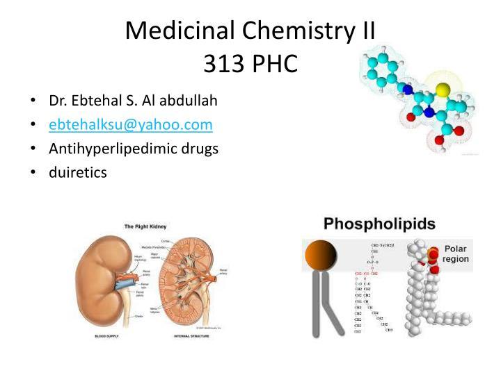 medicinal chemistry ii 313 phc n.