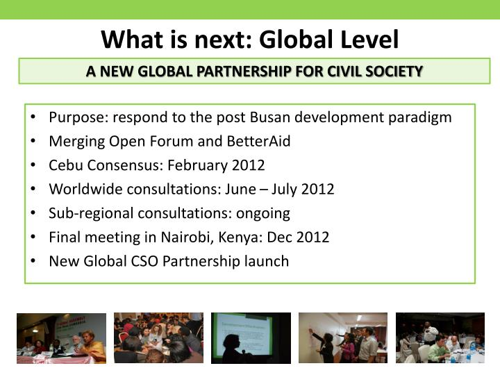 What is next: Global Level