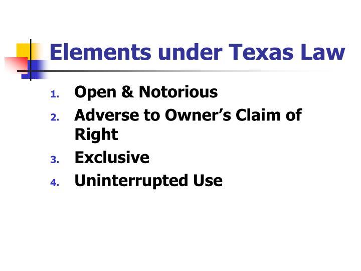 Elements under Texas Law