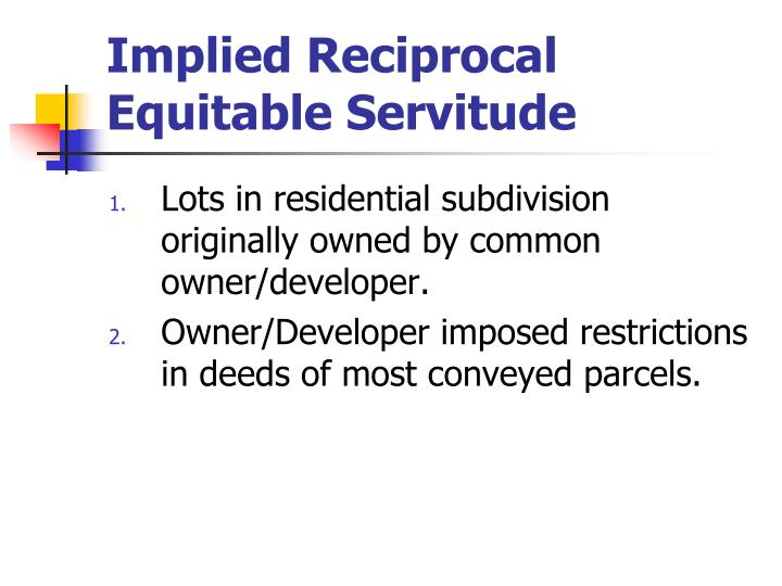 Implied Reciprocal Equitable Servitude