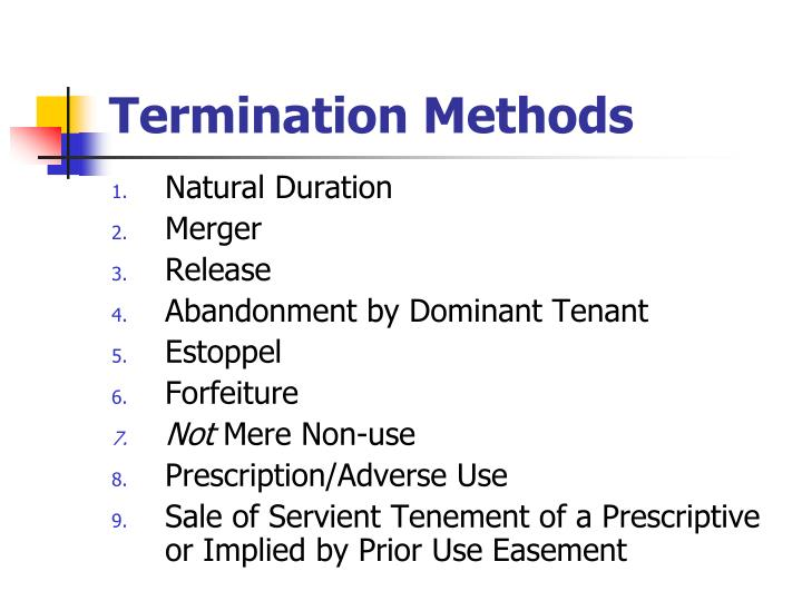 Termination Methods