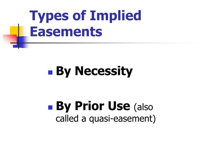 Types of Implied Easements